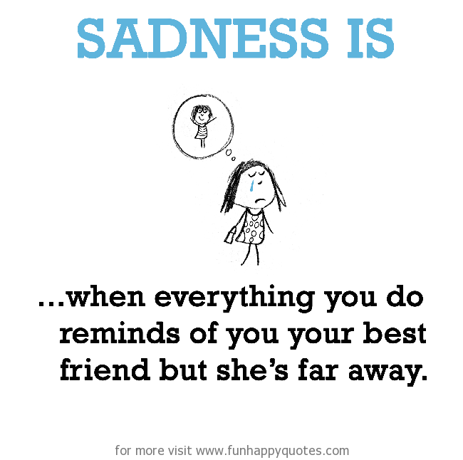 Sad I Miss You Quotes For Friends: Missing Your Best Friend Quotes. QuotesGram