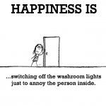 Happiness is, switching off the washroom lights.