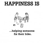 Happiness is, helping someone fix their bike.