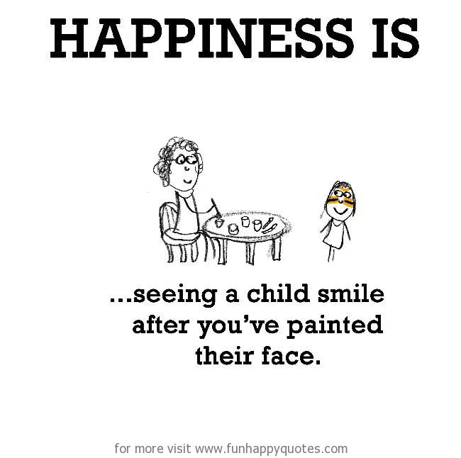 Happiness is, seeing a child smile.