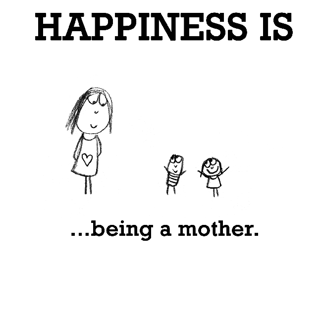 Happiness Is Being A Mother Funny Happy