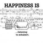 Happiness is, listening to Schubert.