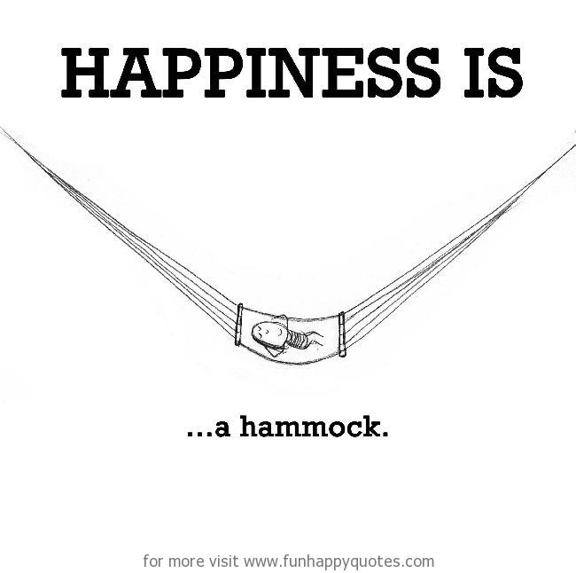 Happiness is, a hammock.