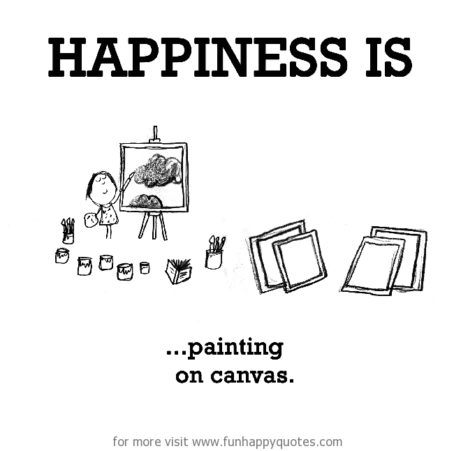 Happiness is, painting on canvas.