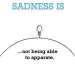 Sadness is, not being able to apparate.