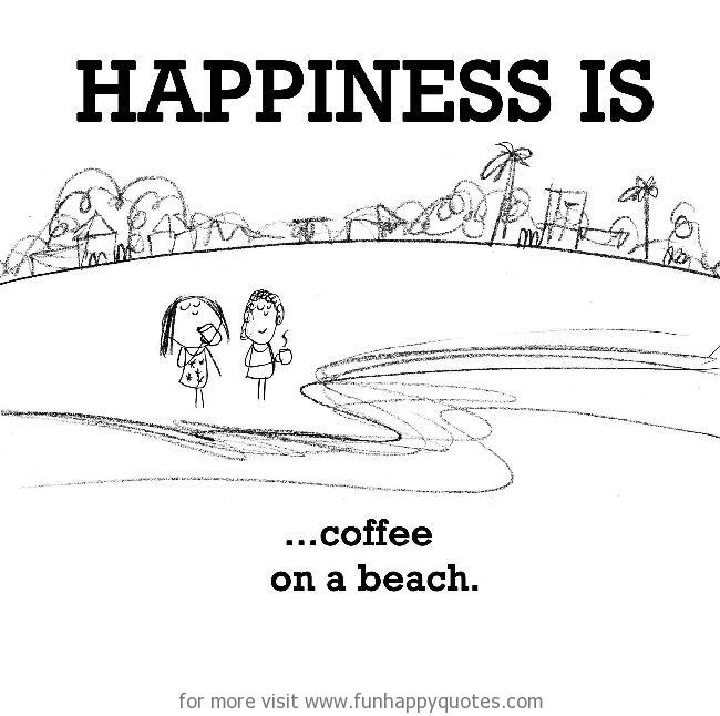 Happiness is, coffee on a beach.