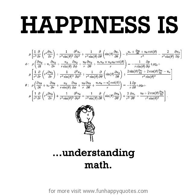 Happiness is, understanding math.