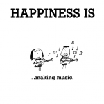 Happiness is, making music.