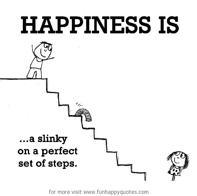 Happiness is, on a perfect set of steps.