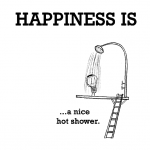 Happiness is, a nice hot shower.