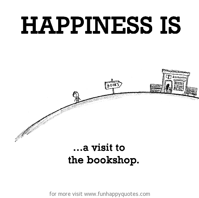 Happiness is, a visit to the bookshop.