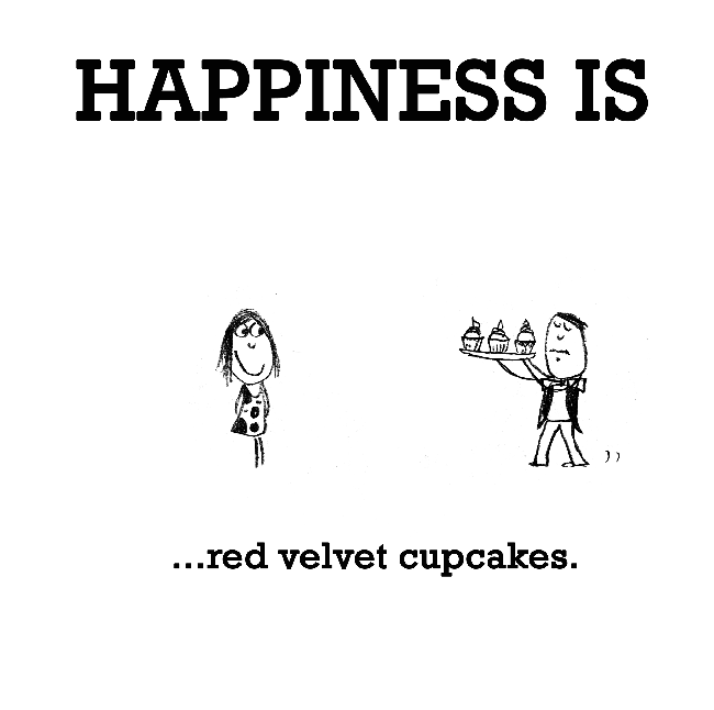 Happiness is, red velvet cupcakes.