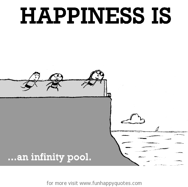 Happiness is, an infinity pool.