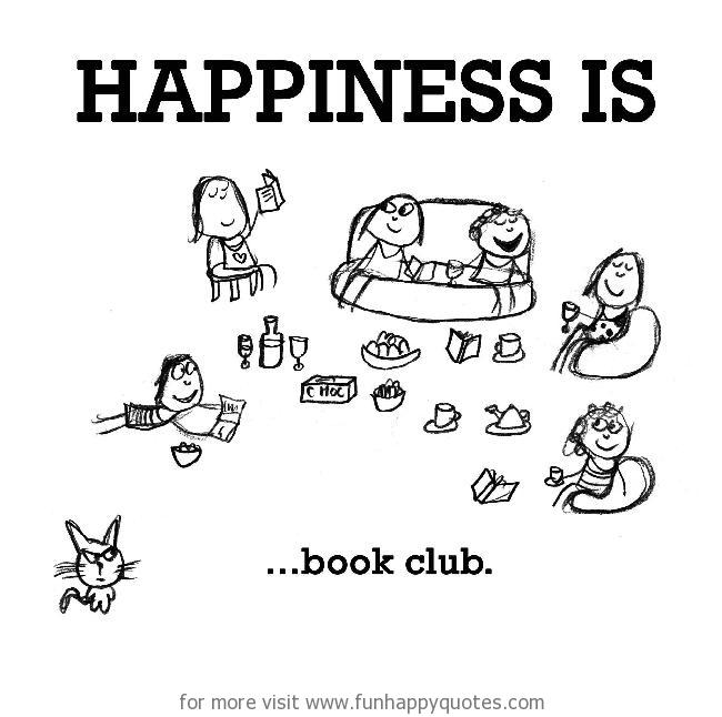 Happiness is, book club.