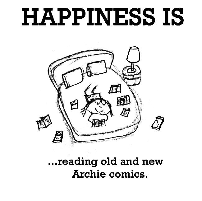 Happiness is, reading old and new Archie comics.