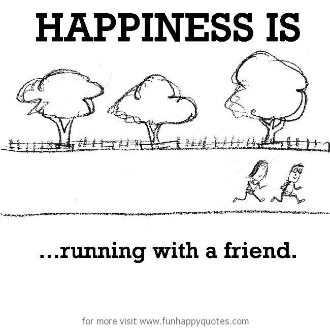 100 Great Inspirational Running With A Friend Quotes